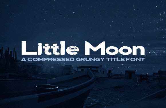 Little Moon - A Compressed Grunge Title Font