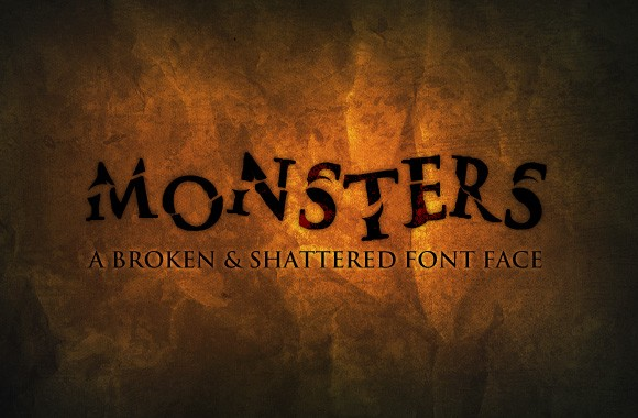 Monsters - A Broken and Shattered Font Face