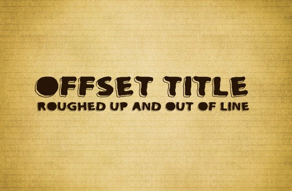OffSet Title - A Roughed Up Bold Letter Font