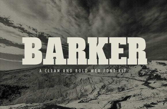 Barker: A Bold Web Font Kit