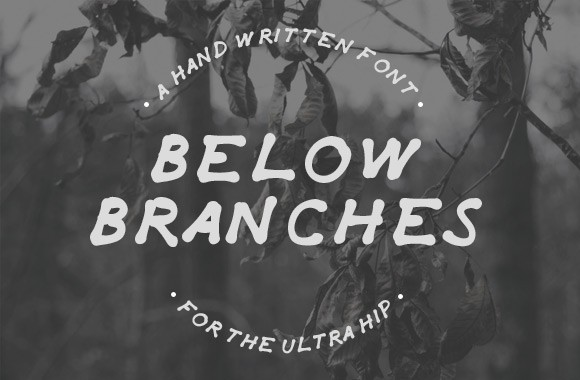 Below Branches - Hand Drawn Font