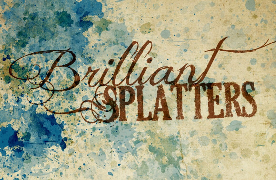 Brilliant Splatters - Brushes, Textures and Vectors
