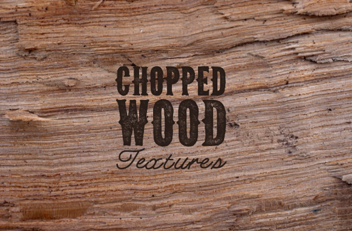Chopped Wood Texture Set