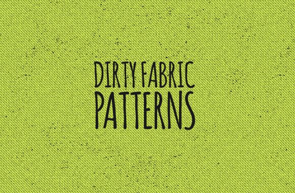 Dirty Fabric Patterns