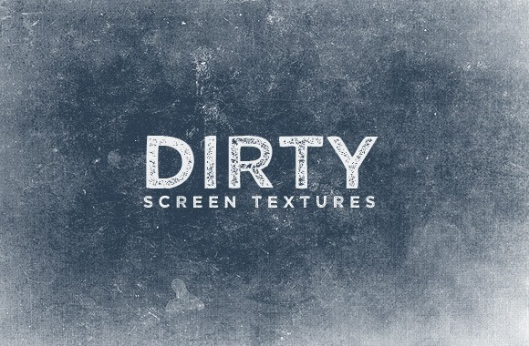 Dirty Screen Textures
