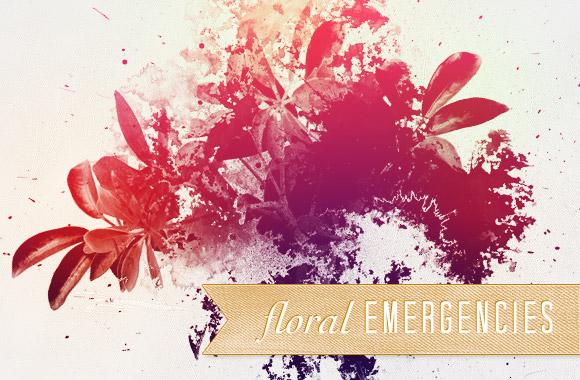 Floral Emergencies