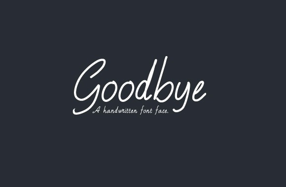 Goodbye - A Free Handwritten Font Face