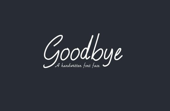 Goodbye - A Free Handwritten Font Face