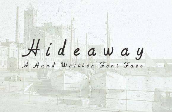 Hideaway - Hand Written Font Face