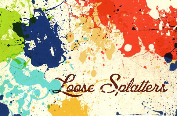 Loose Splatters