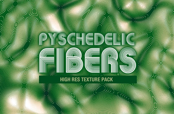 Psychedelic Fibers - Texture Pack