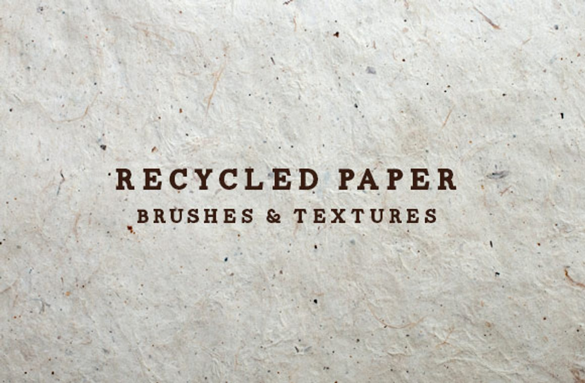 Recycled Paper Textures and Brushes