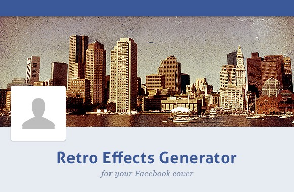Retro Effects Generator for your Facebook Cover