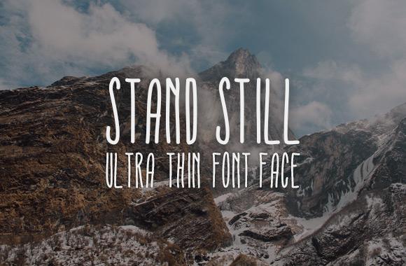 Stand Still Ultra Thin Font Face