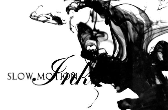Slow Motion Ink