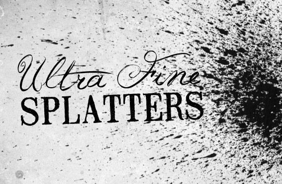 Utra Fine Splatters