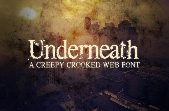 Underneath - A Creepy Web Font Kit