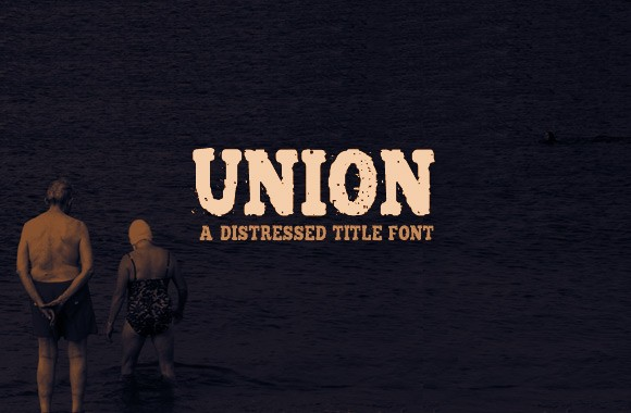 Union - A Distressed Title Font