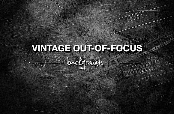 Vintage Out-of-focus backgrounds