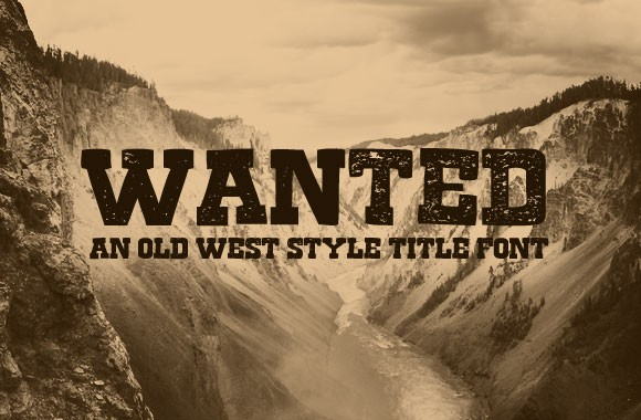Wanted - A Free Old West Style Title Font