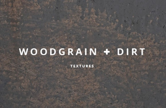 Woodgrain and Dirt Textures