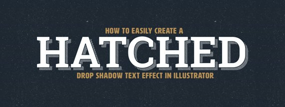 How to Easily Create a Hatched Drop Shadow Text Effect in Illustrator