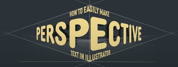 How to Easily Make Perspective Text in Illustrator