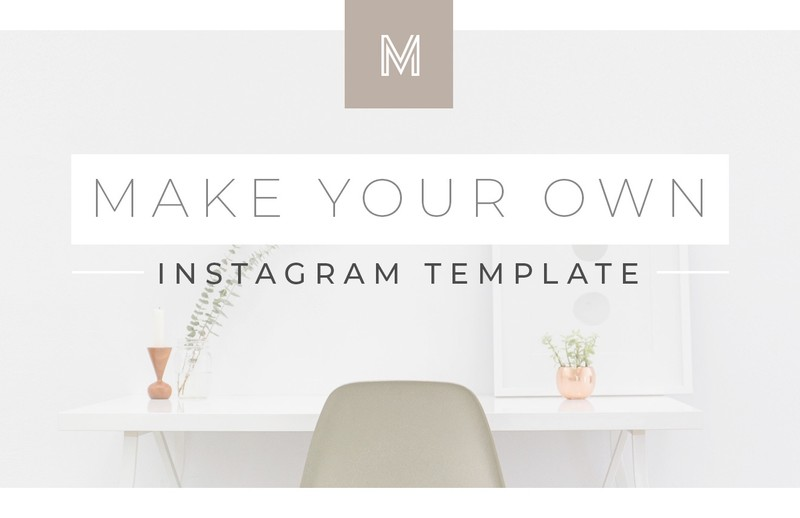 How to Make Your Own Instagram Template