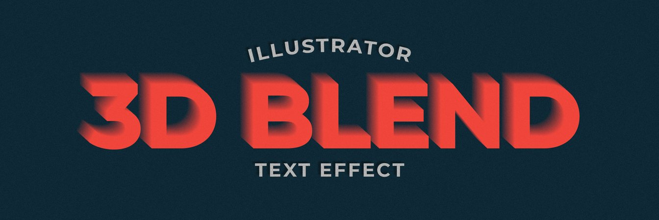 How to Make a 3D Blend Text Effect in Illustrator