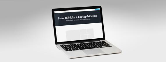How to Make a Laptop Mockup