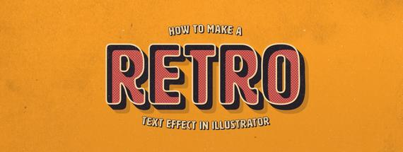 How to Make a Retro Text Effect in Illustrator