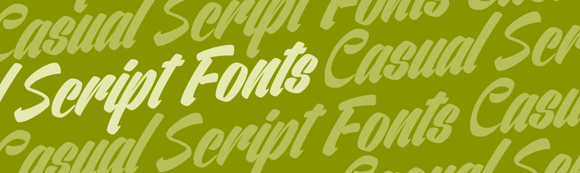 10 Must Have Casual Script Fonts with a Vintage Flare