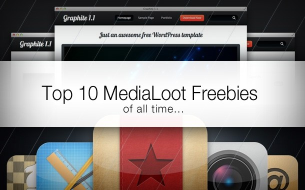Top 10 MediaLoot Freebies of All-Time