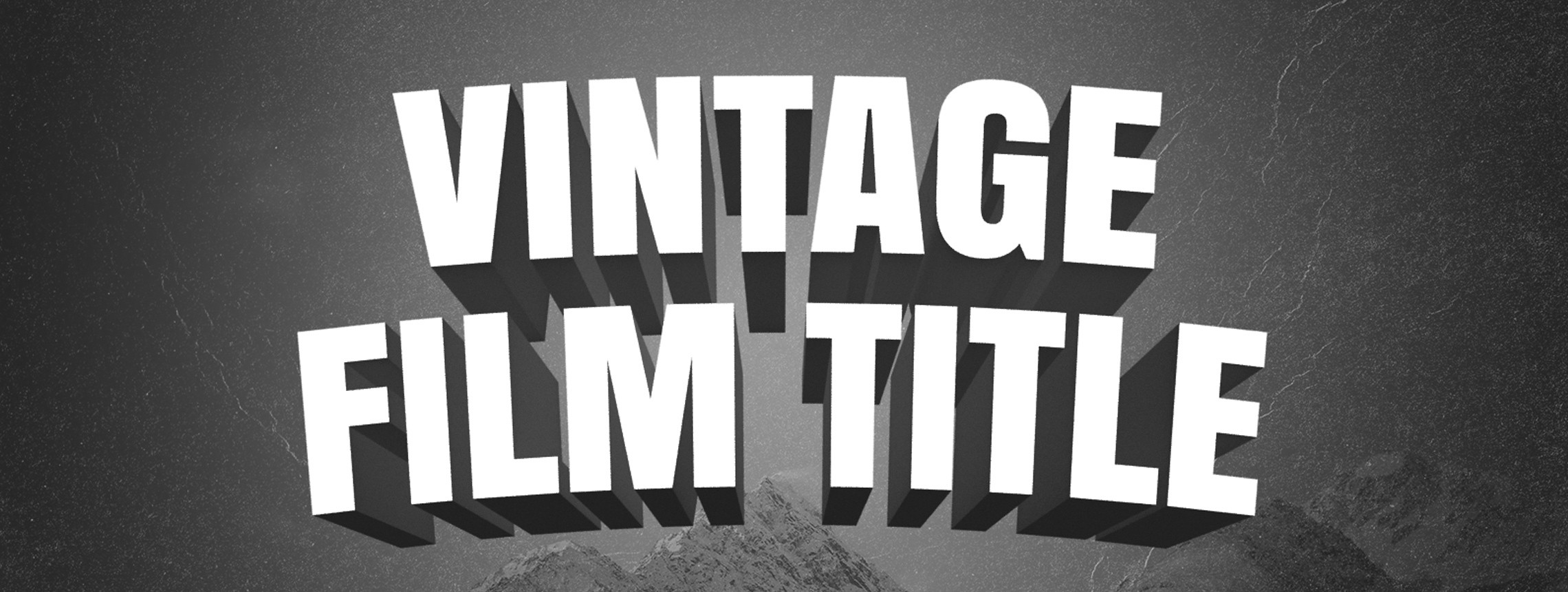 How to Create a Vintage 3D Film Title Card with Photoshop