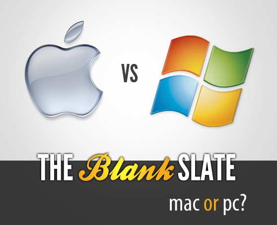 The Blank Slate: Mac or PC?