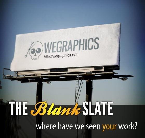 The Blank Slate: Where Have We Seen Your Work?