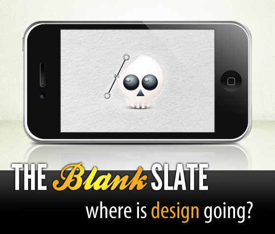 The Blank Slate: Where is Design Going?