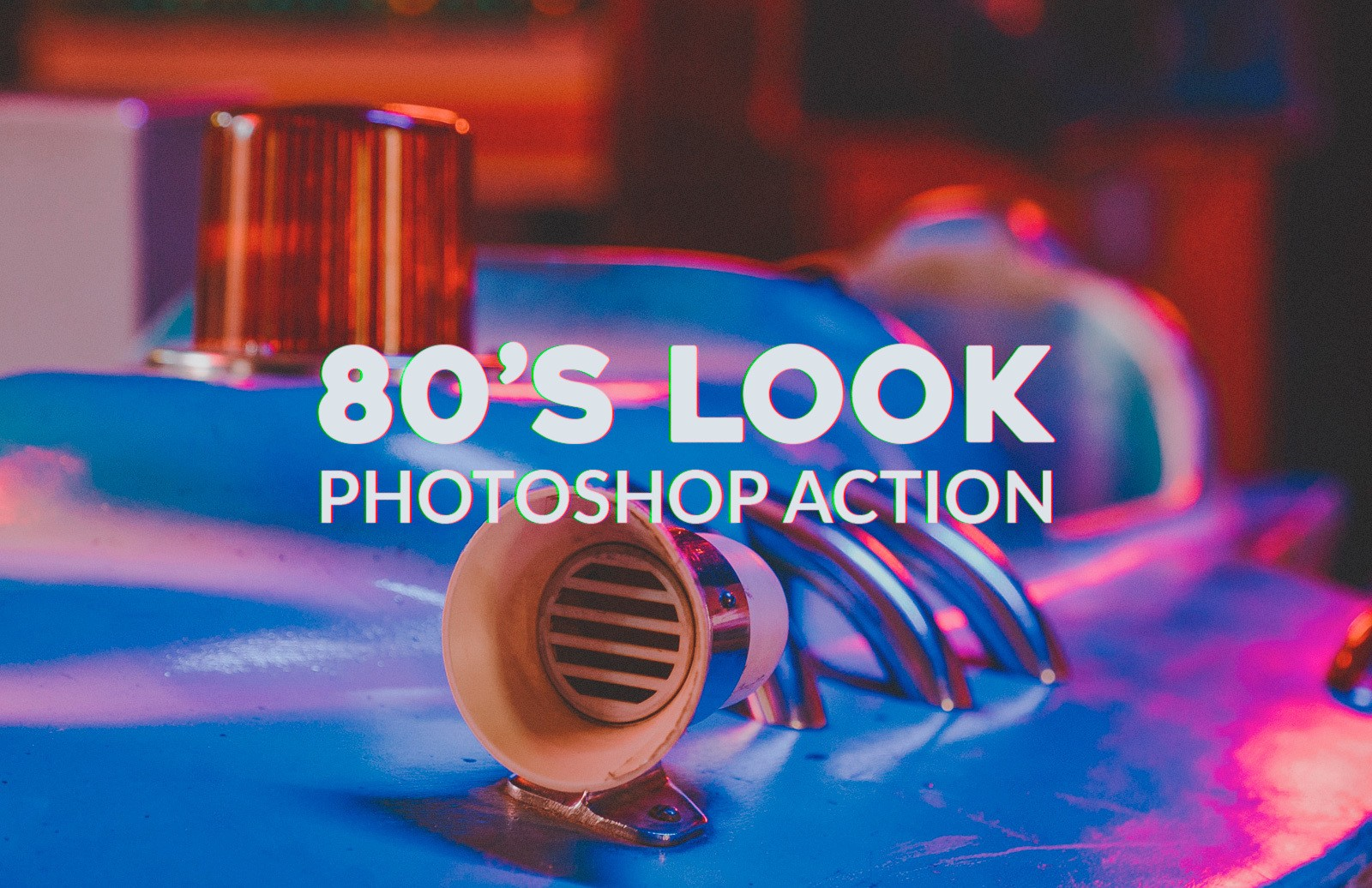 80S Look Photoshop Action Preview 1