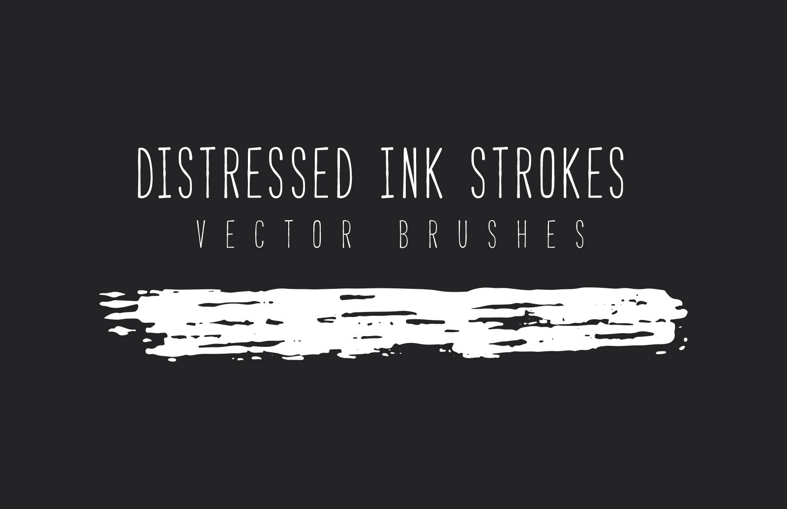 Distressed Ink Strokes - Vector Brushes