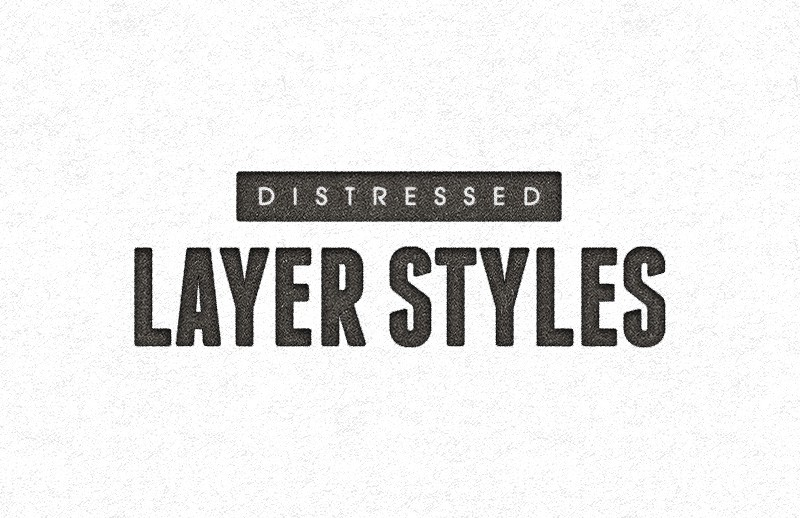Distressed Layer Styles