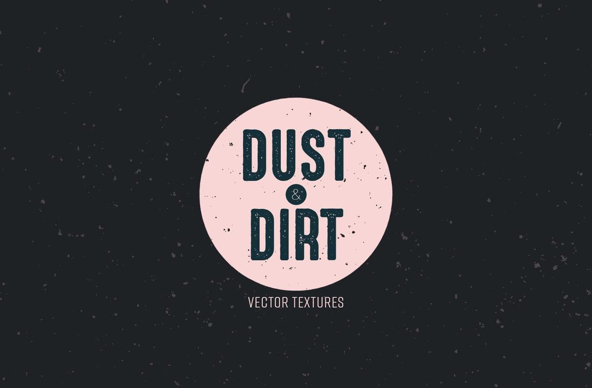 Dust & Dirt Vector Textures