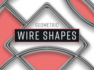 Geometric Wire Shapes 1