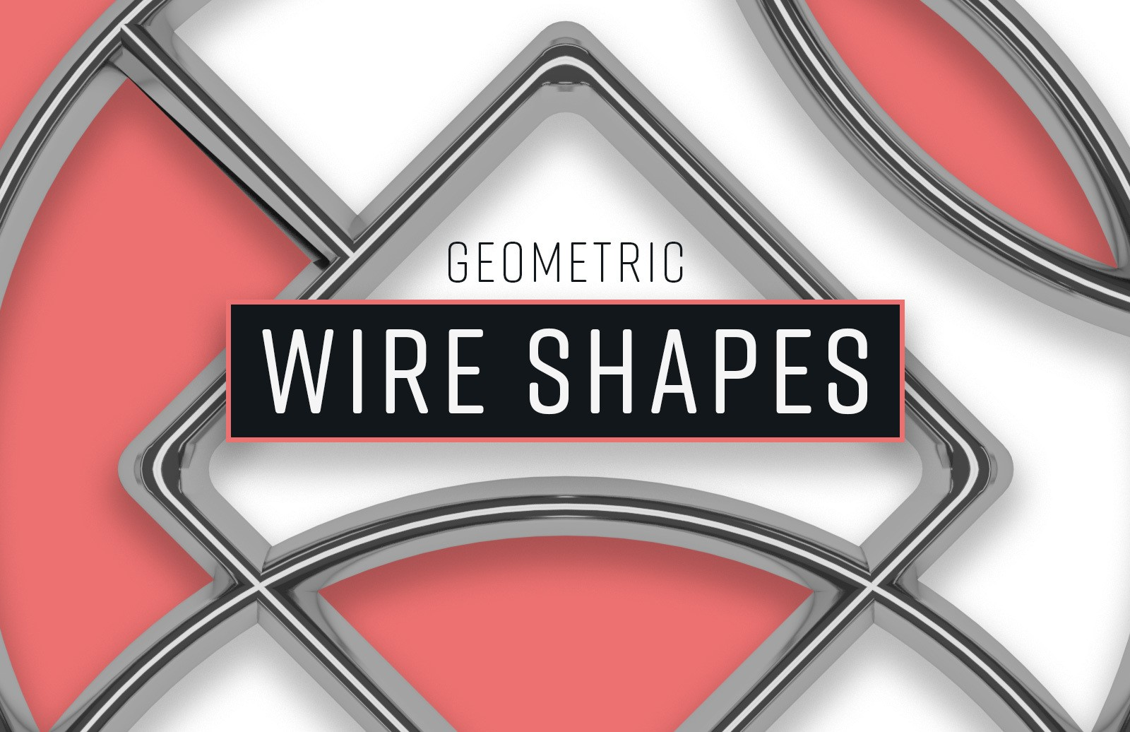 Geometric Wire Shapes Preview 1