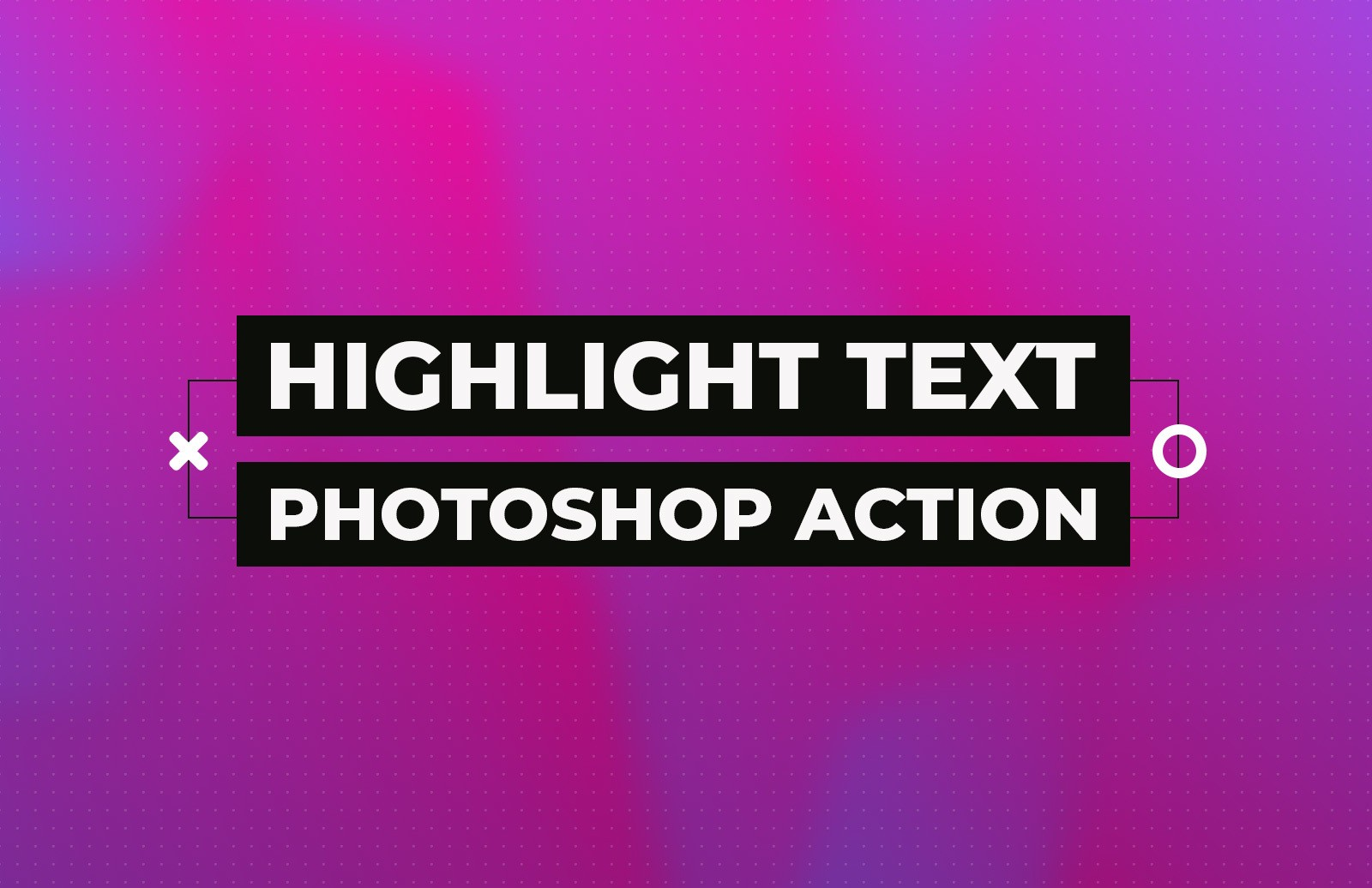 Highlight Text Photoshop Action 1