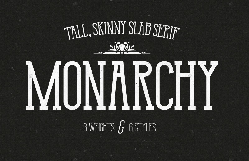 Monarchy - Tall Slab Serif Font Family