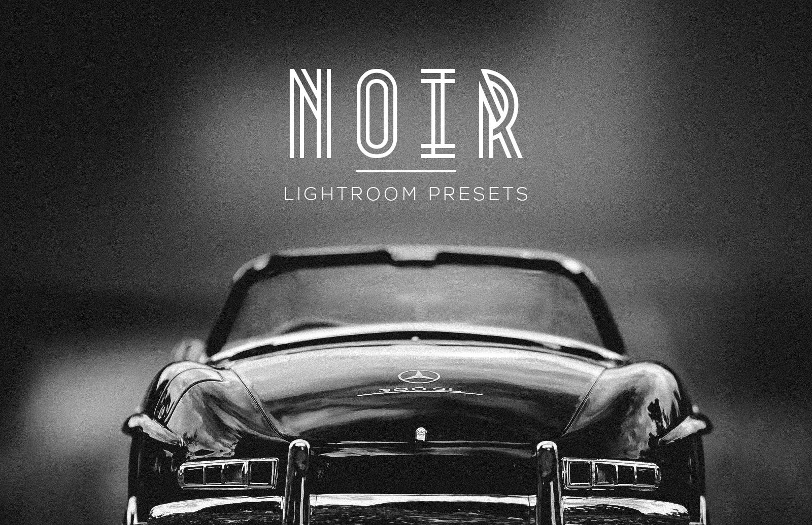 Noir Lightroom Presets