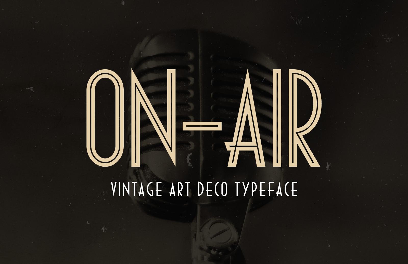 On Air Vintage Art Deco Font Preview 1