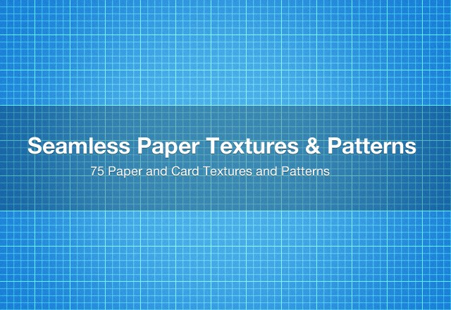 75 Seamless Paper Textures