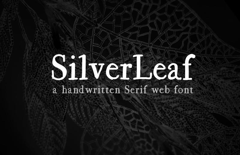 SilverLeaf - Handwritten Web Font