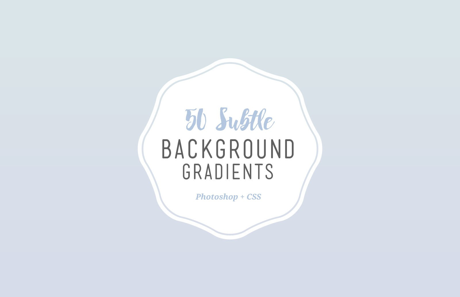 50 Subtle Background Gradients (CSS) 1